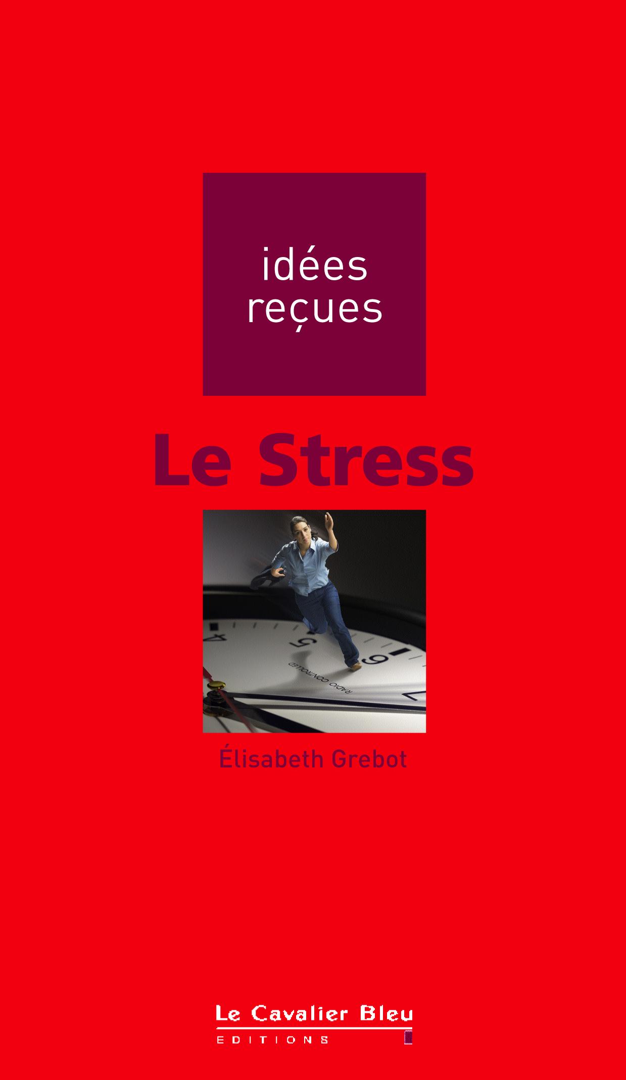 Le stress le cavalier bleu for Le stress